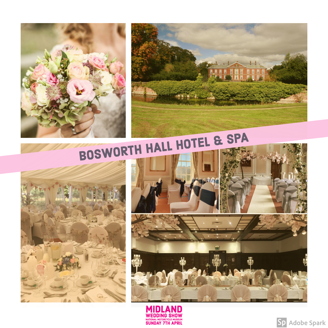 Bosworth Hall at Midland Wedding Show 7th April 2019