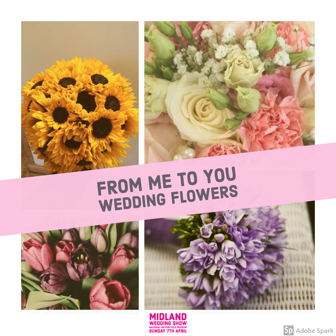 From Me To You Wedding Flowers at Midland Wedding Show wedding fair 7th April 2019