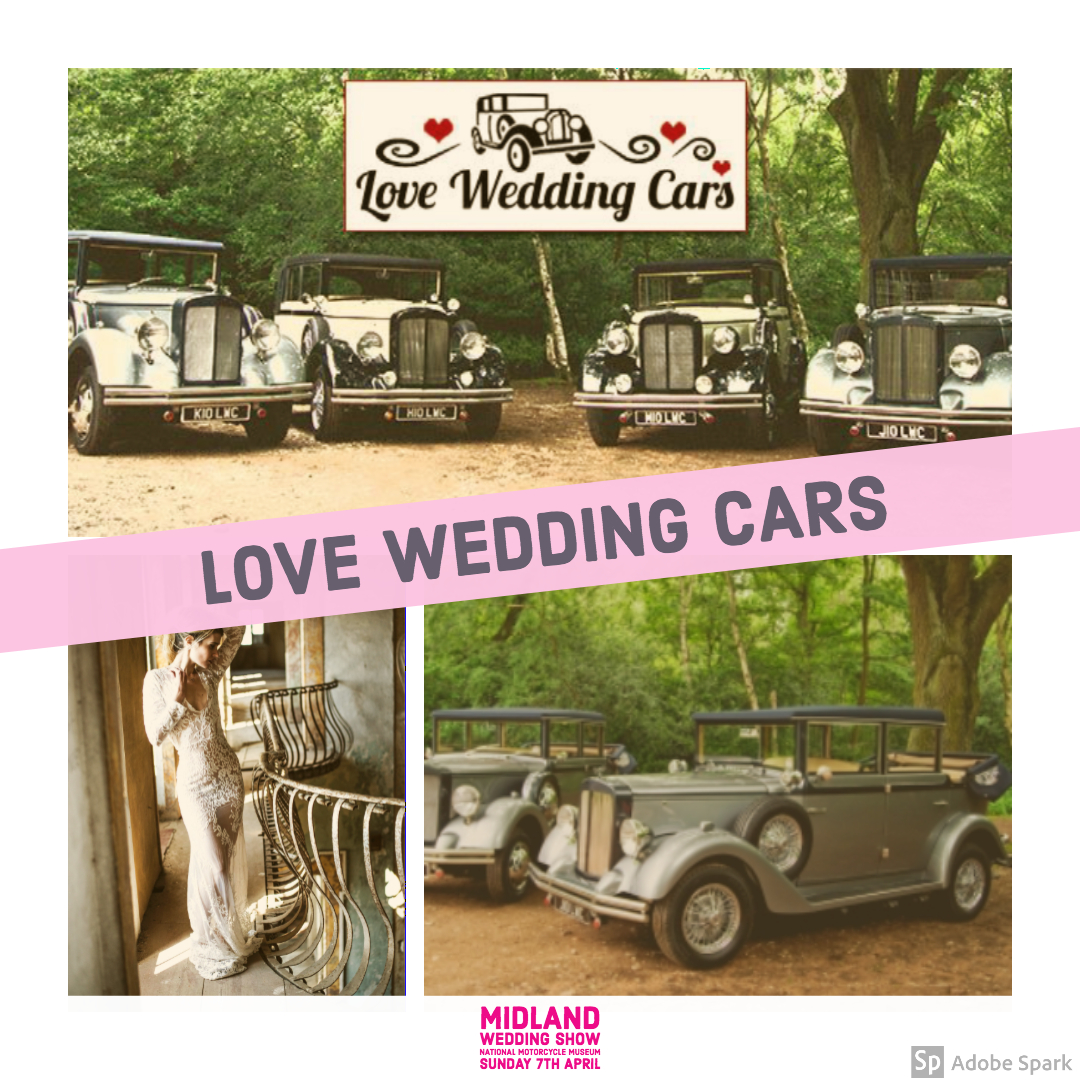 Love Wedding Cars at Midland Wedding Show wedding Fair 7th April 2019