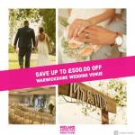 Save £500 on wedding venue at Midland Wedding Show wedding fair 7th april 2019